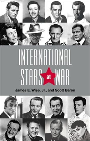 9781557509659: International Stars at War: Movie Actors in Service to Their Countries