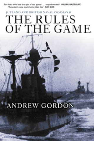 9781557509710: The Rules of the Game: Jutland and British Navel Command