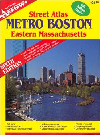 Metro Boston / Eastern MA Street Atlas (Metro Boston Eastern Masschusetts Street Atlas): Arrow...