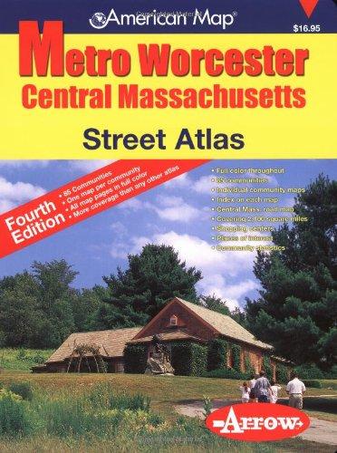 9781557512338: American Map Metro Worcester Street Atlas: Central Massachusetts (American Map)