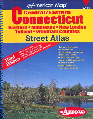 9781557512475: American Map Central/Eastern Connecticut Street Atlas: Hartford, Middlesex, New London, Tolland, Windham Counties