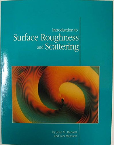 9781557521088: Introduction to Surface Roughness and Scattering