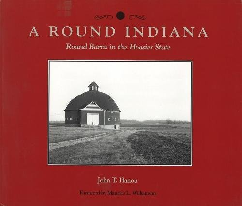 9781557530370: Around Indiana: Round Barns in the Hoosier State