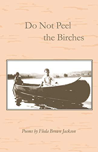 9781557530400: Do Not Peel the Birches