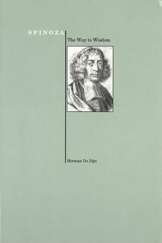 9781557530820: Spinoza: The Way to Wisdom (Purdue University Press Series in the History of Philosophy)