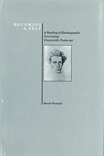 "9781557530905: Becoming a Self: Reading of Kierkegaard's ""Concluding Unscientific Postscript"" (History of Philosophy)"