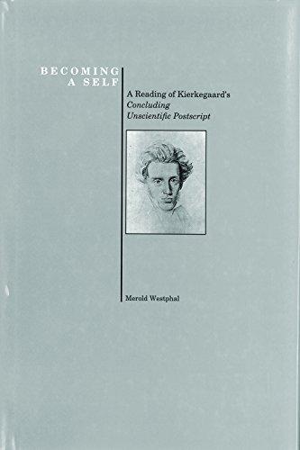 Becoming a Self (Purdue University Press Series in the History of Philosophy): Merold Westphal