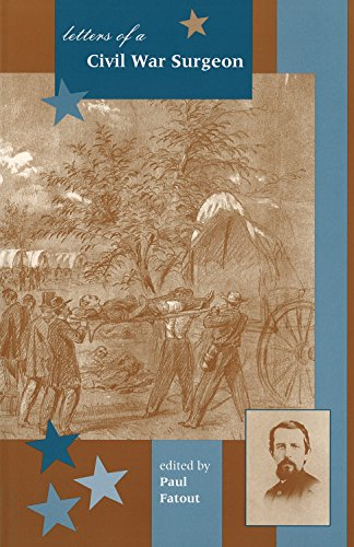 9781557530929: Letters of a Civil War Surgeon