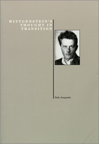 9781557531049: Wittgenstein's Thought in Transition (History of Philosophy Series)