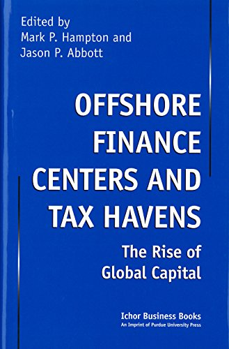 9781557531650: Offshore Finance Centers and Tax Havens: The Rise of Global Capital (Ichor Business Books)