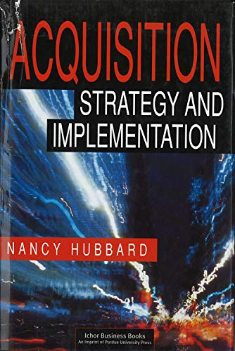 9781557531797: Acquisition Strategy and Implementation