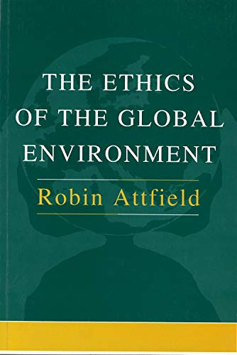 9781557531896: Ethics of the Global Environment