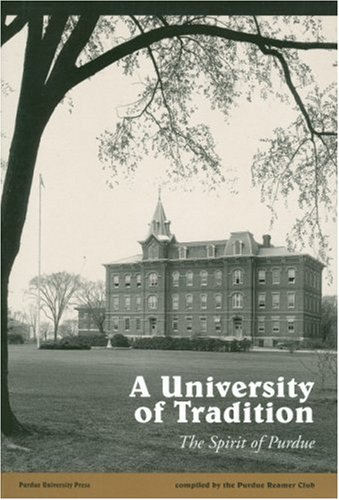 9781557531919: A University of Tradition: The Spirit of Purdue