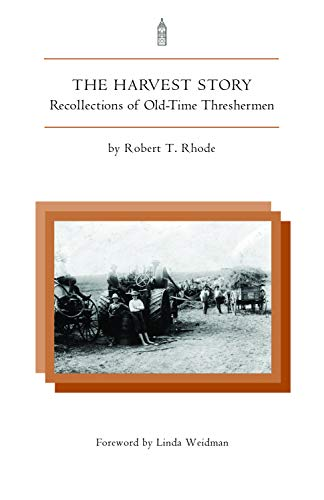 9781557532084: Harvest Story: Recollections of Old-Time Threshermen