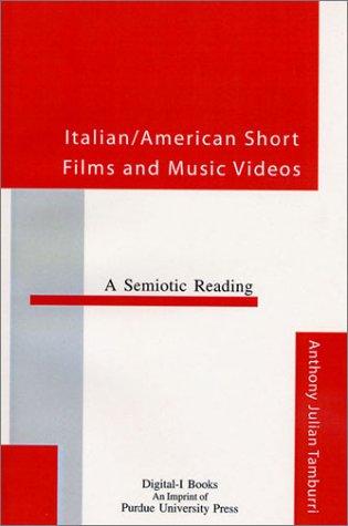 9781557532329: Italian/American Short Films and Music Videos: A Semiotic Reading