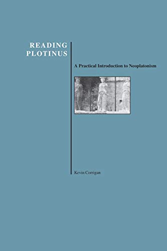 9781557532343: Reading Plotinus: A Practical Introduction to Neoplatonism (History of Philosophy) (Purdue University Press Series in the History of Philosophy)