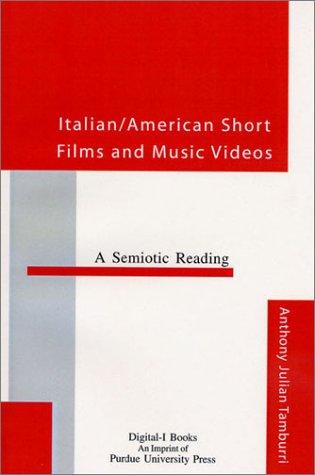 9781557532480: Italian/American Short Films and Music Videos: A Semiotic Reading