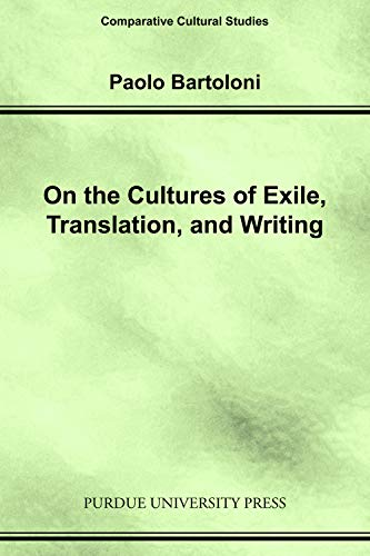 9781557533685: On the Cultures of Exile, Translation and Writing (Comparative Cultural Studies)