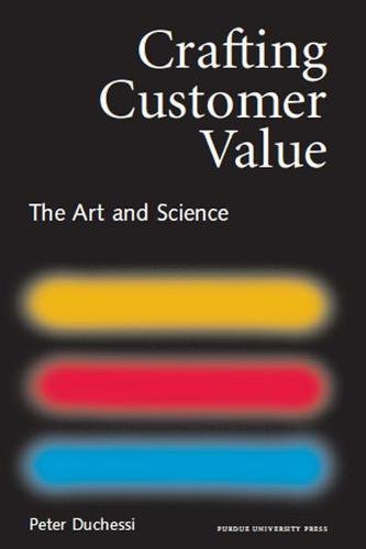 9781557533708: Crafting Customer Value: The Art and Science