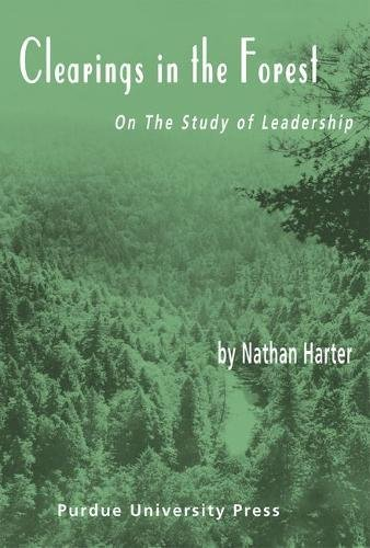 9781557533814: Clearings in the Forest: Methods for Studying Leadership