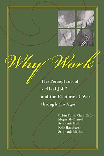 9781557534545: Why Work?: The Perceptions of