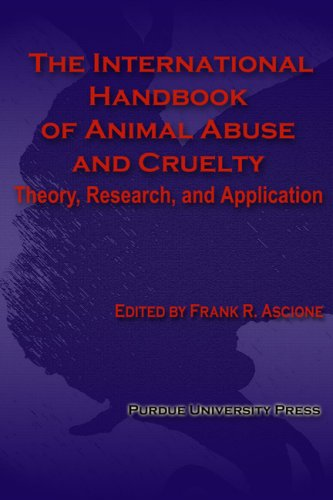 9781557534637: The International Handbook of Animal Abuse and Cruelty: Theory, Research, and Application