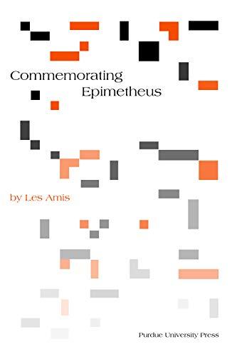 9781557534972: Amis, L: Commemorating Epimetheus (Philosophy/Communication