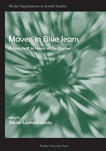 9781557535214: Maven in Blue Jeans: A Festschrift in Honor of Zev Garber (Shofar Supplements in Jewish Studies)
