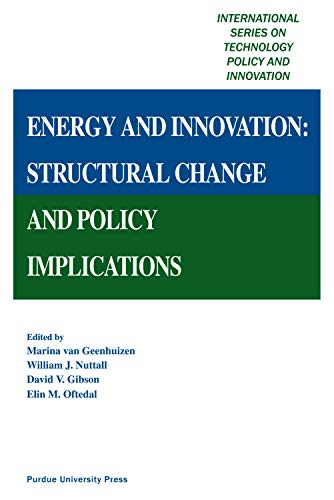 Energy and Innovation: Structural Change and Policy Implications (Hardcover): Marina Van Geenhuizen