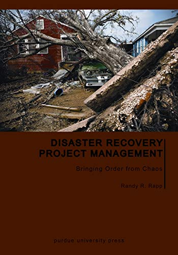 9781557535887: Disaster Recovery Project Management: Bringing Order from Chaos