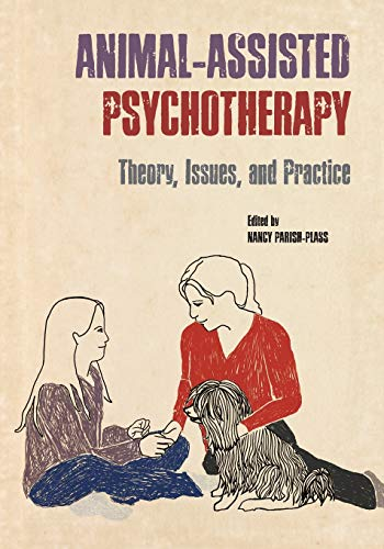 9781557536518: Animal-Assisted Psychotherapy: Theory, Issues, and Practice (New Directions in the Human-Animal Bond)