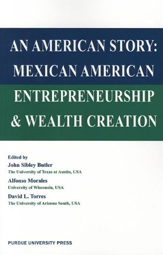 9781557536709: American Story: Mexican American Entreprenuership and Wealth Creation (International Series on Technology, Policy and Innovation)
