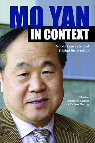 9781557536815: Mo Yan in Context: Nobel Laureate and Global Storyteller (Comparative Cultural Studies)