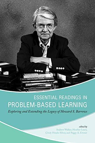 Essential Readings in Problem-Based Learning: Exploring and: Ertmer, Peggy A.