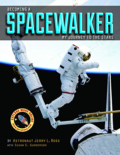 9781557536938: Becoming a Spacewalker: My Journey to the Stars