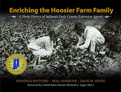 Enriching the Hoosier Farm Family: A Photo History of Indiana's Early County Extension Agents ...