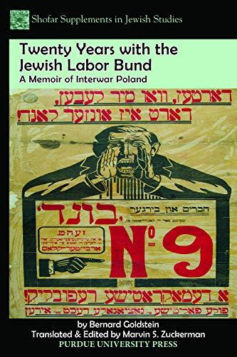 9781557537492: Twenty Years with the Jewish Labor Bund: A Memoir of Interwar Poland (Shofar Supplements in Jewish Studies)