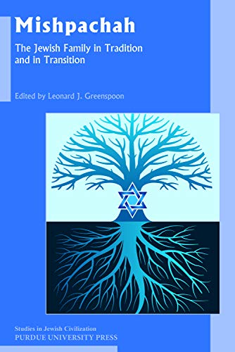 Mishpachah: The Jewish Family in Tradition and