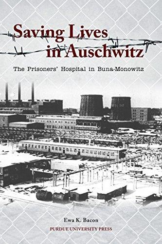 9781557537799: Saving Lives in Auschwitz: The Prisoners' Hospital in Buna-Monowitz (Shofar Supplements in Jewish Studies)
