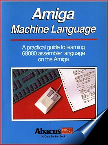 Amiga Machine Language: Dittrich, Stefan