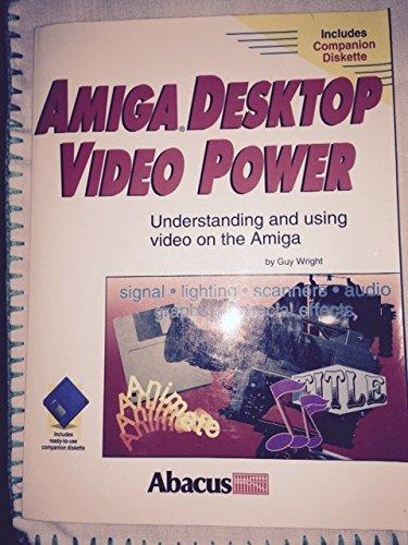 9781557551221: Amiga Desktop Video Power/With Disk