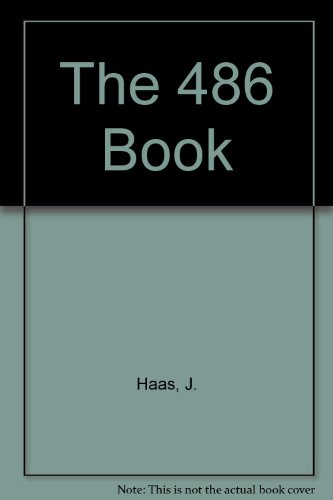 The 486 Book: Haas, J., Jungbluth, T.
