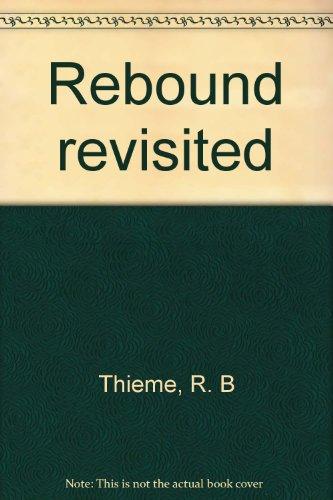 Rebound revisited: Thieme, R. B