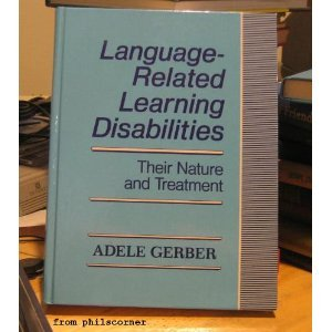 9781557660534: Language-Related Learning Disabilities: Their Nature and Treatment