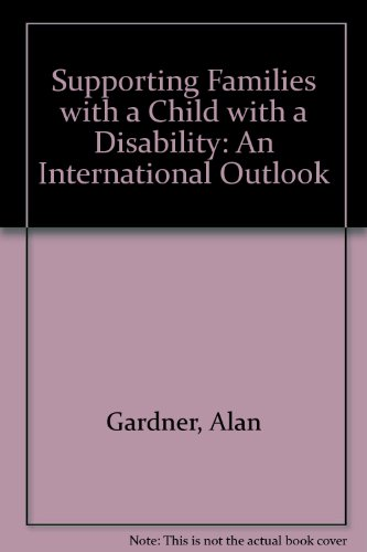 9781557660596: Supporting Families With a Child With a Disability: An International Outlook