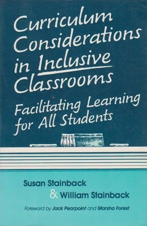 9781557660787: Curriculum Considerations in Inclusive Classrooms Facilitating Learning for All Students