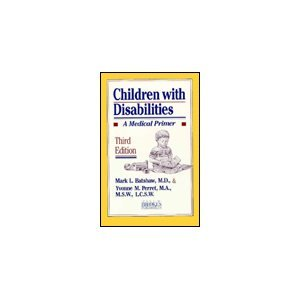 9781557661029: Children With Disabilities: A Medical Primer