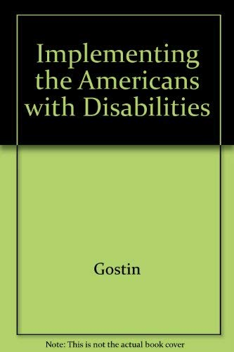 9781557661197: Implementing the Americans With Disabilities Act: Rights and Responsibilities of All Americans