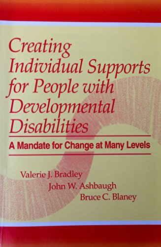 9781557661364: Creating Individual Supports for People With Developmental Disabilities: A Mandate for Change at Many Levels