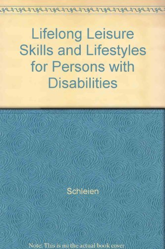 Lifelong Leisure Skills and Lifestyles for Persons With Developmental Disabilities: Luanna H. Meyer